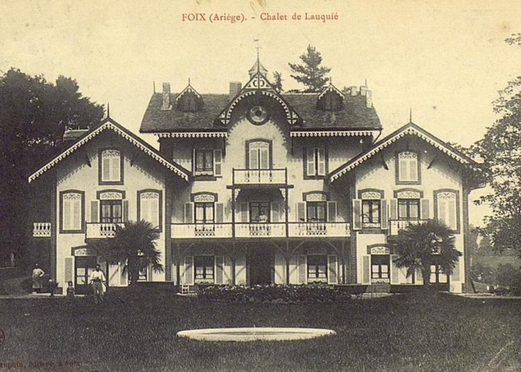 Le Passé De La Maison Lauquié à Foix