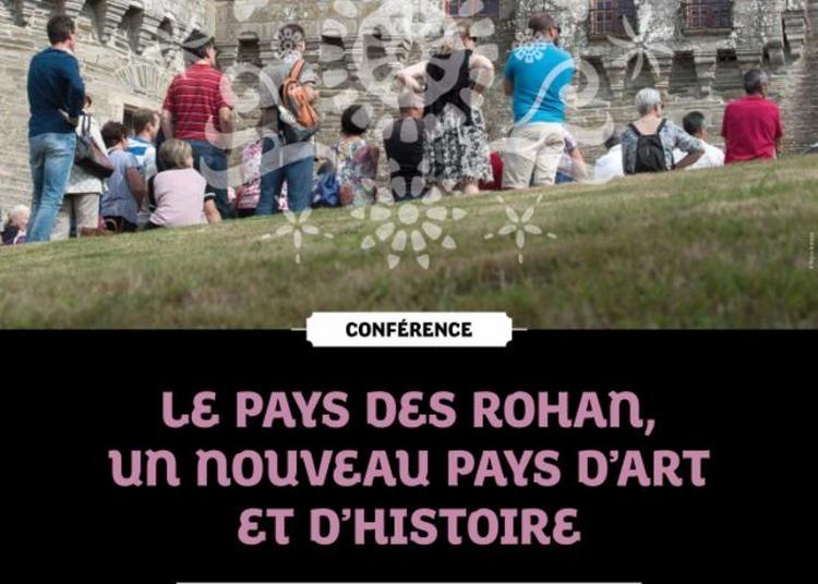 Le Pays Des Rohan, Un Nouveau Pays D'art Et D'histoire à Melrand