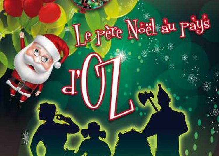 Le Pere De Noel Au Pays D'Oz à Nancy