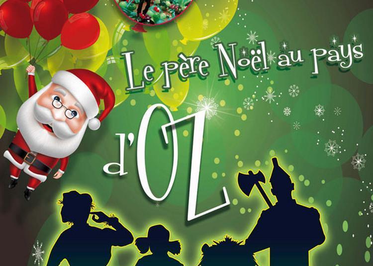 Le Pere Noel Au Pays D'Oz à Le Mans