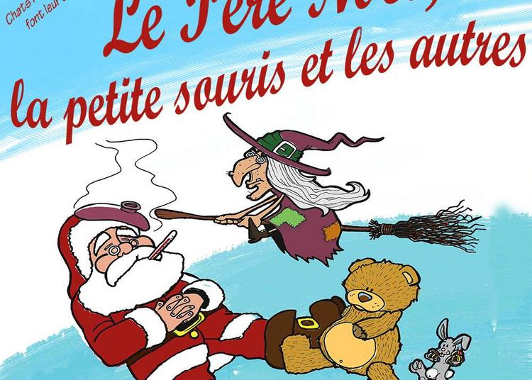 Le Père Noël, La Petite Souris Et Les Autres... à Muret