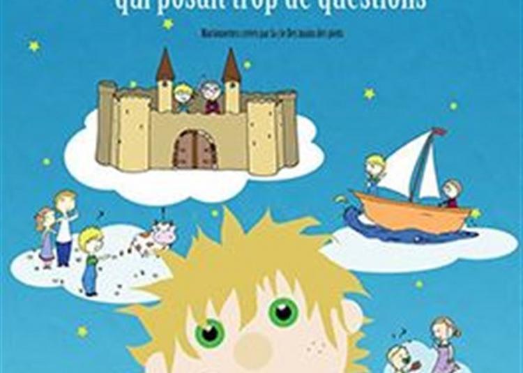 Le Petit Garçon Qui Posait Trop De Questions à Aix en Provence