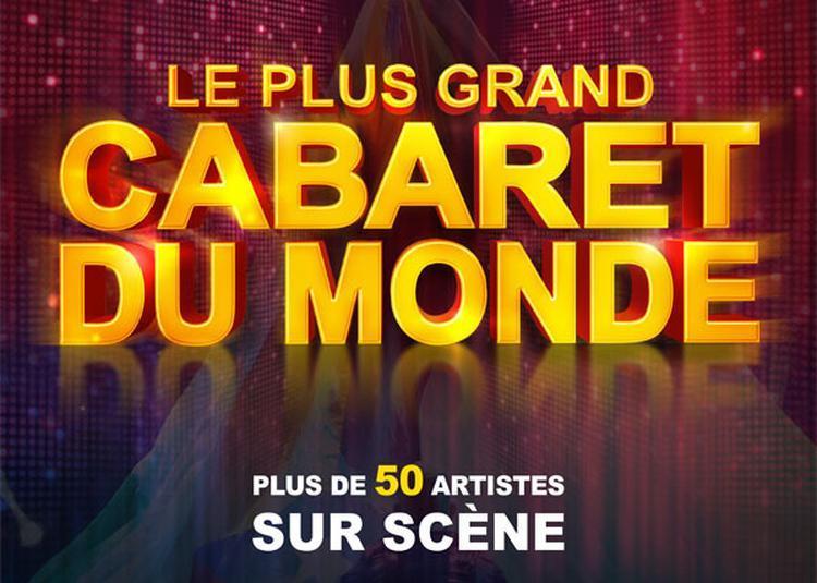 Le Plus Grand Cabaret Du Monde - report à Clermont Ferrand
