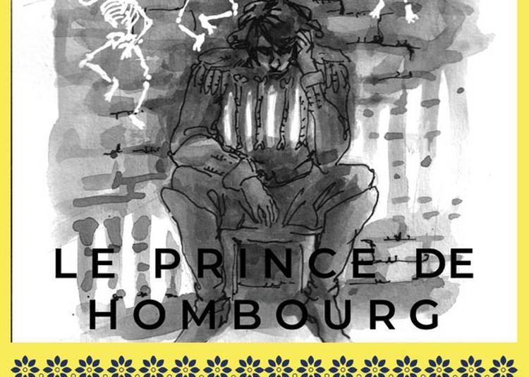 Le Prince De Hombourg à Paris 19ème