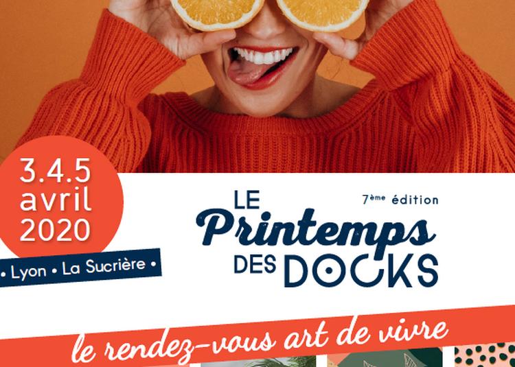 Le Printemps des Docks à Lyon