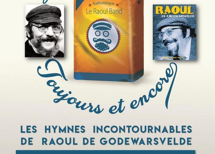 Le Raoul Band : Toujours Et Encore à Orchies
