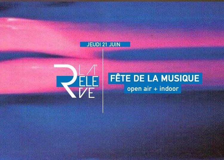 Le Relève (Fête de la Musique 2018) à Lille