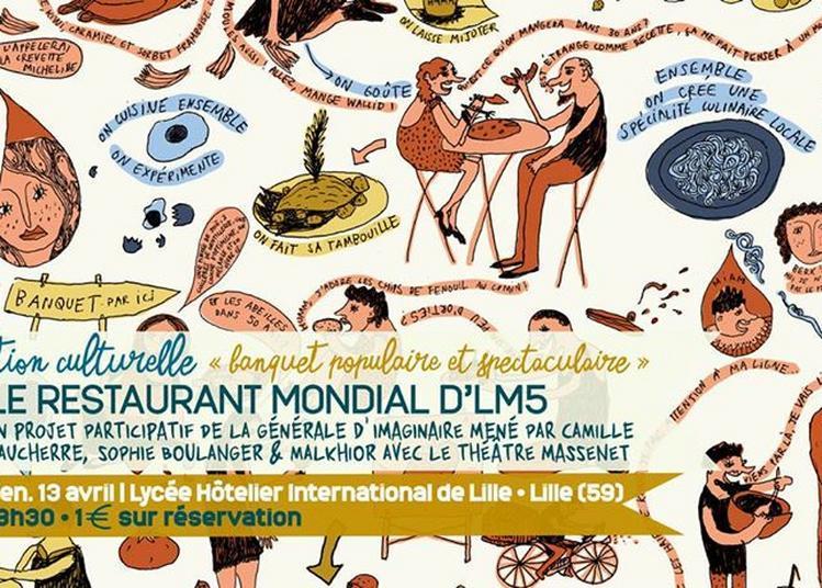 Le Restaurant Mondial d'LM5* à Lille