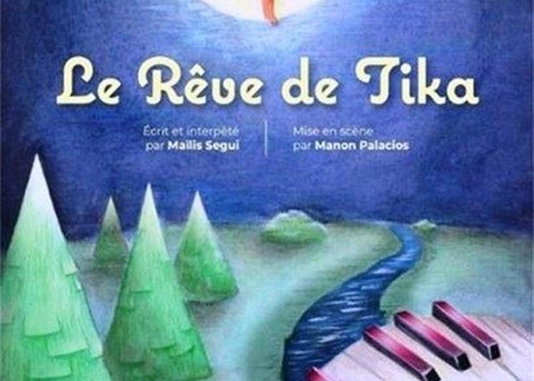 Le Rêve De Tika à Montpellier