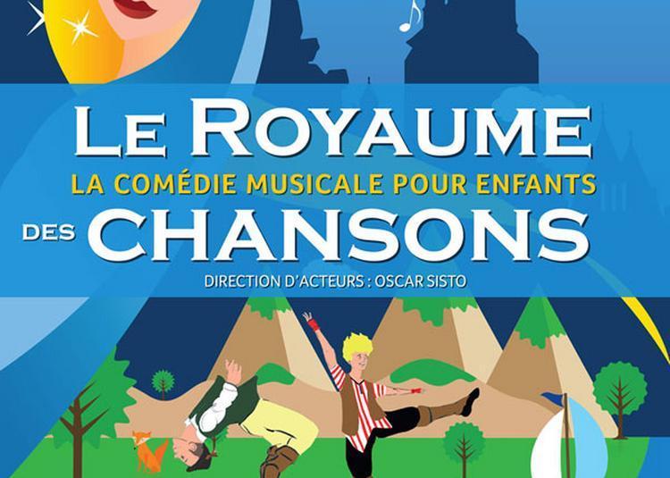Le Royaume Des Chansons à Lagny sur Marne