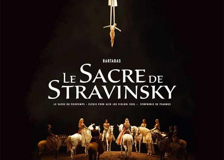 Le Sacre De Stravinsky à Bordeaux