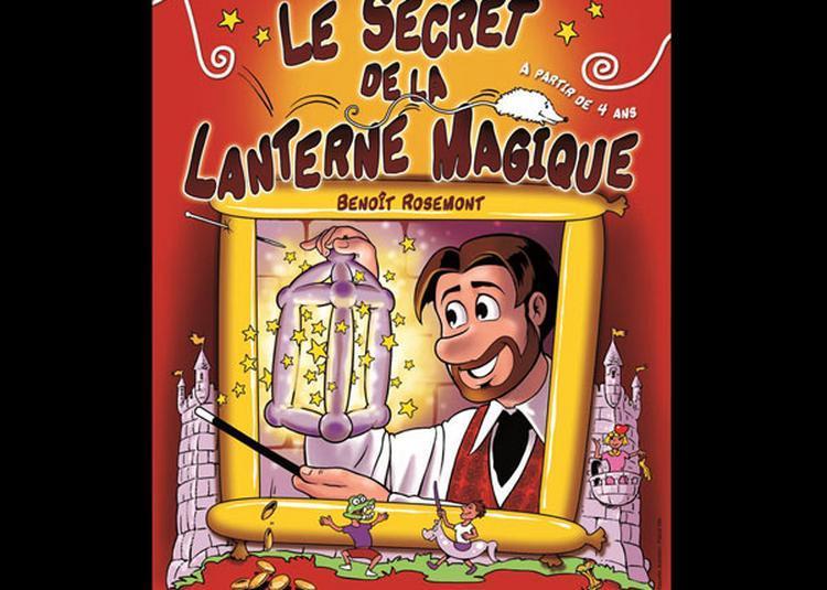 Le Secret De La Lanterne Magique - report à Montpellier