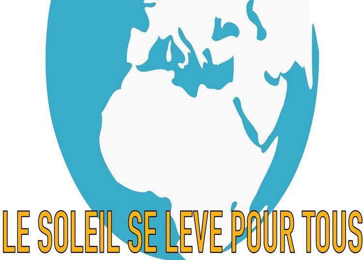 Le Soleil Se Leve Pour Tous à Paris 11ème