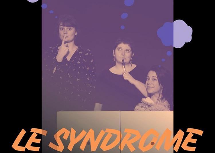 Le Syndrome De Pan à Paris 9ème