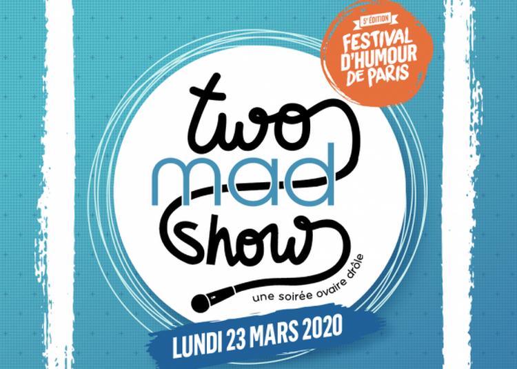 Le Two Mad Show à Paris 14ème