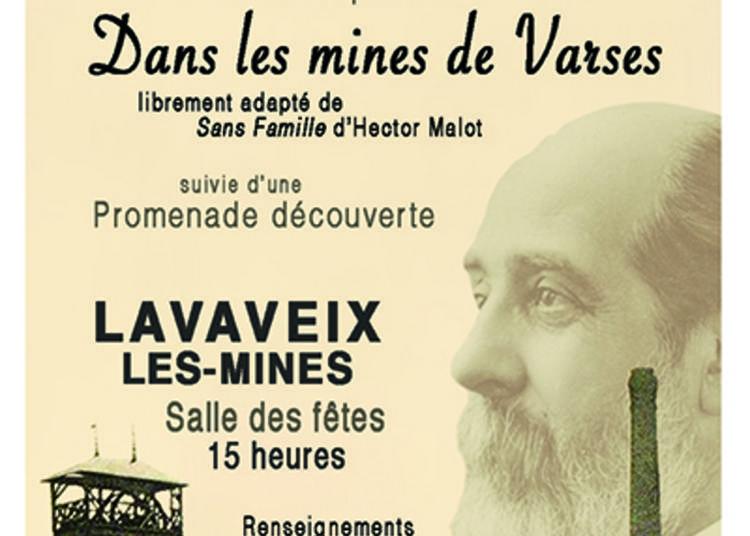 Lecture-spectacle : Dans Les Mines De Varses Suivie D'une Promenade ! à Lavaveix les Mines