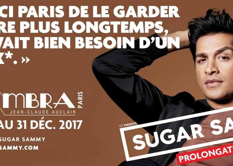 Sugar Sammy à Paris 10ème