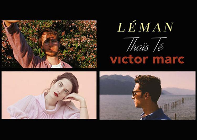 Leman / Thais Te / Victor Marc à Caluire et Cuire