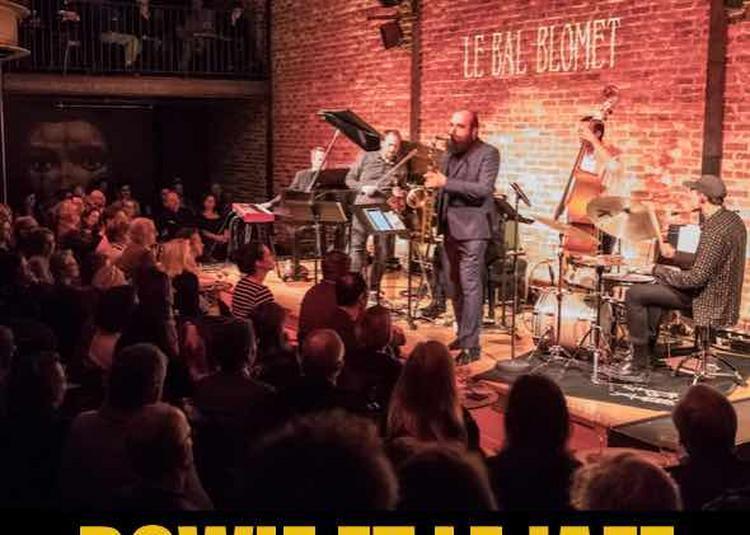 Les 1001 Nuits Du Jazz - Bowie Et Le Jazz à Paris 15ème