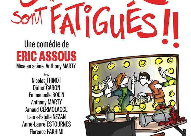 Les Acteurs Sont Fatigues à Paris 9ème