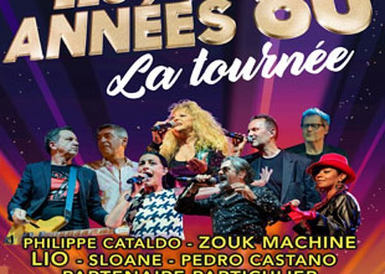 Les Annees 80 La Tournee à Lons le Saunier
