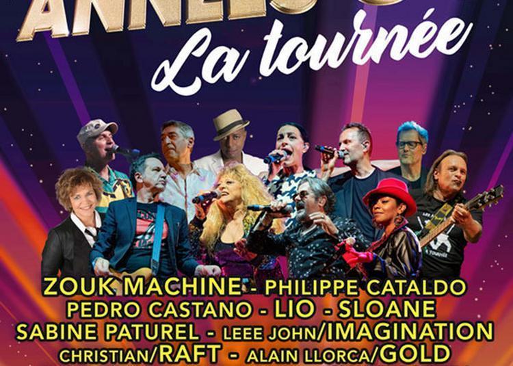 Les Annees 80 La Tournee à Port sur Saone