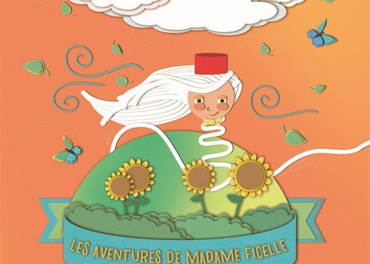 Les Aventures De Madame Ficelle à Montauban