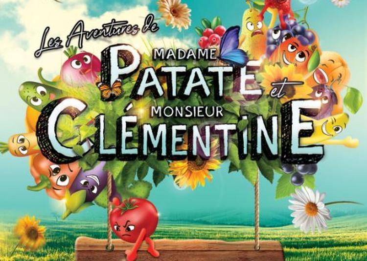 Les Aventures De Madame Patate Et Monsieur Clémentine à Nice