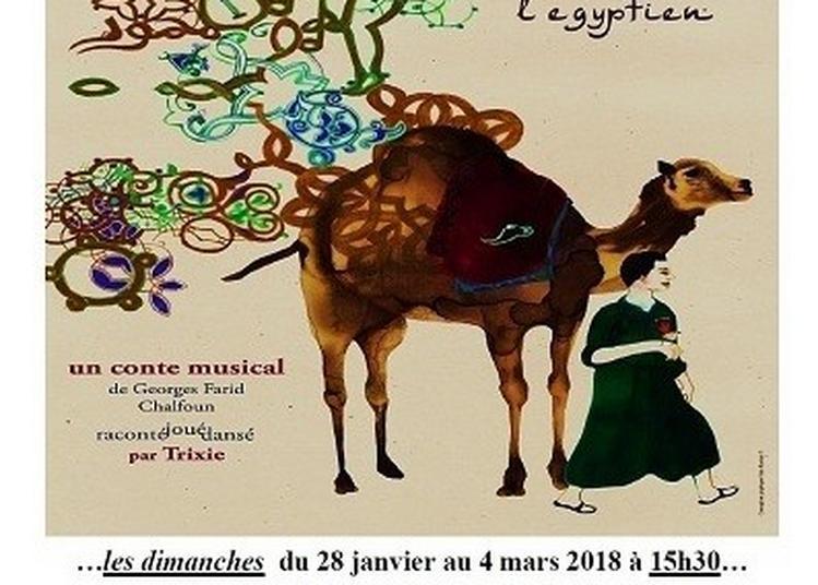 Les Aventures Fantastiques De Selim L'egyptien à Paris 15ème