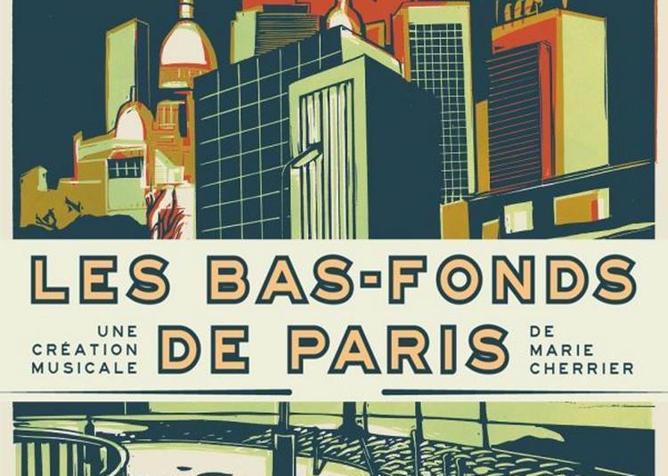 Les Bas-Fonds de Paris à Blois