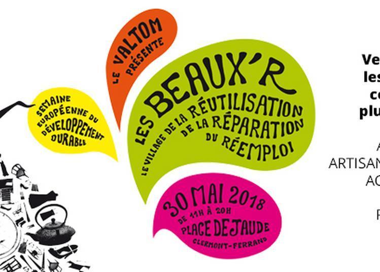 Les Beaux R, le village du réemploi de la réparation et de la réutilisation à Clermont Ferrand