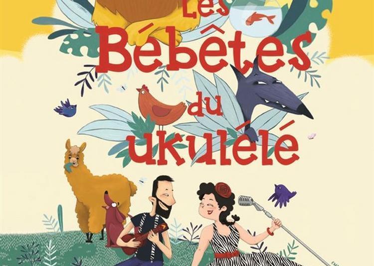 Les Bébêtes Du Ukulélé à Montauban