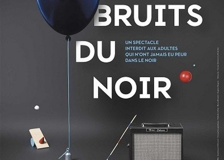 Les Bruits Du Noir à Meudon