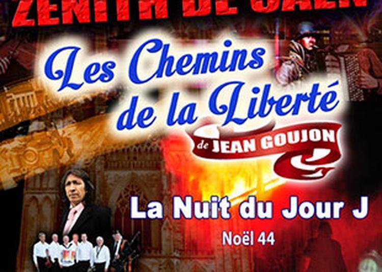 Les Chemins De La Liberte -J.goujon à Caen