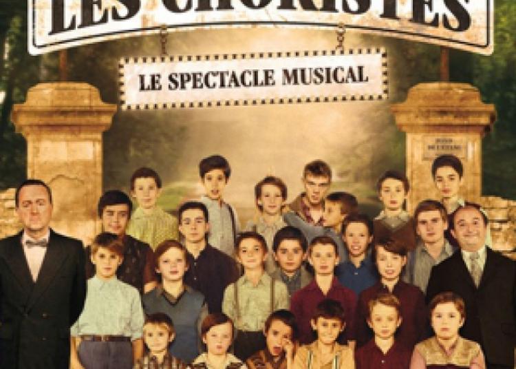 Les Choristes - Le Spectacle Musical à Bourg en Bresse