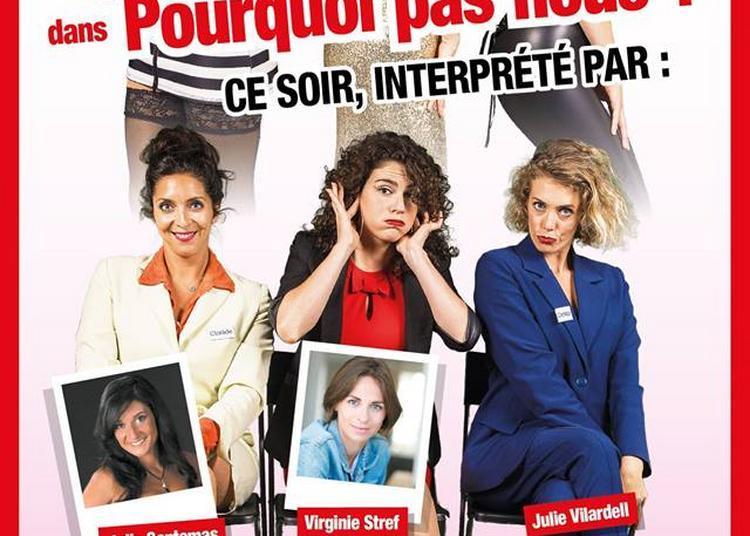 Les Clotildes Dans Pourquoi Pas Nous? à Toulouse
