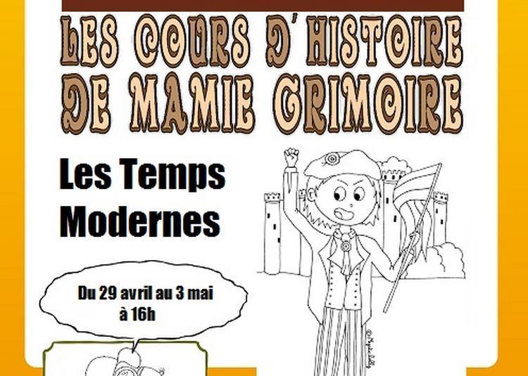 L'histoire de Mamie Grimoire : les Temps Modernes à Montpellier