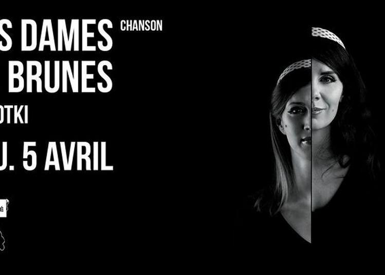 Les Dames En Brunes + Piotki à Lyon