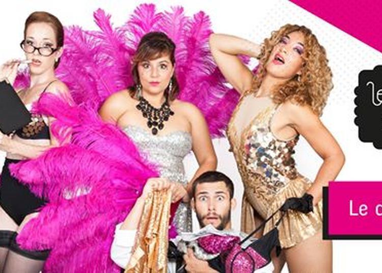 Les Demoiselles du K-barré : cabaret burlesque déjanté à Paris 9ème