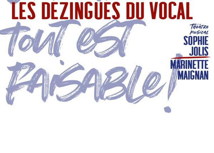Les dézingués du vocal à Paris 1er