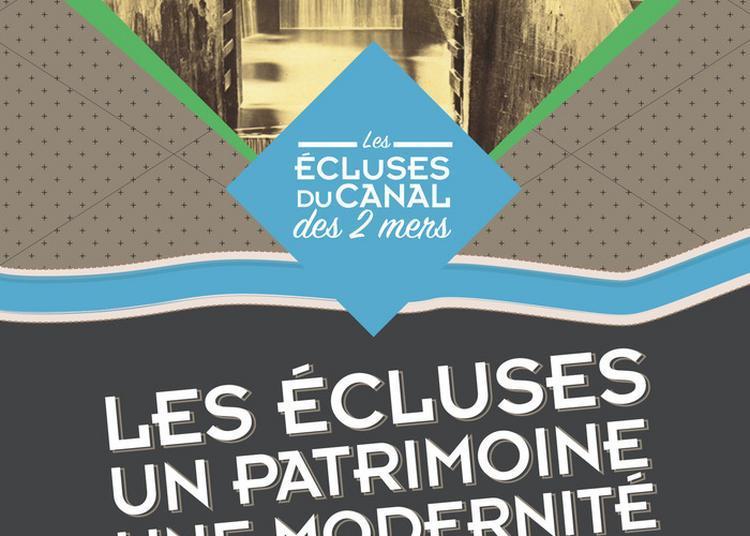 Les Écluses, Un Patrimoine, Une Modernité à Toulouse