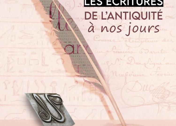 Les Écritures De L'antiquité à Nos Jours à Chateaudun