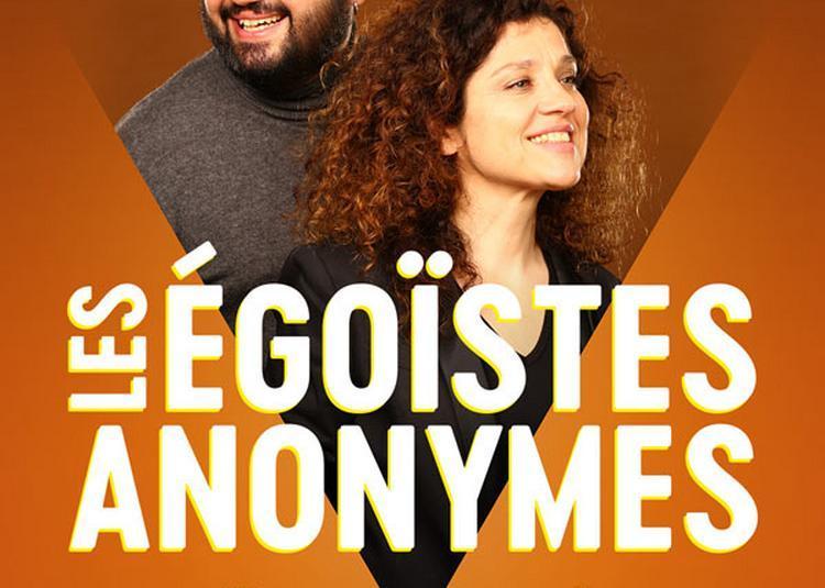 Les Egoistes Anonymes à Reims