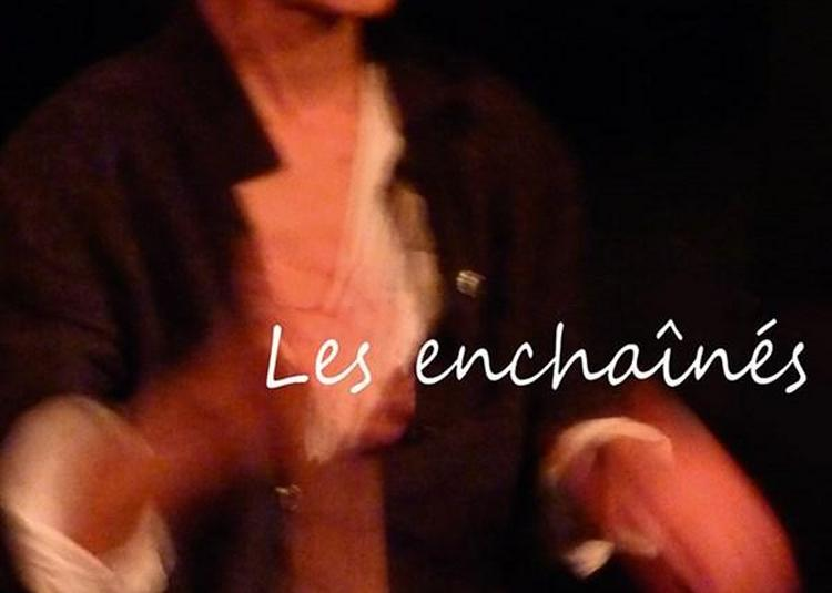 Les Enchaînés à Paris 9ème
