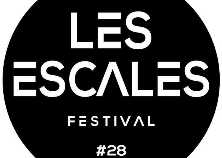 Les Escales -2j Vendredi + Dimanche à Saint Nazaire