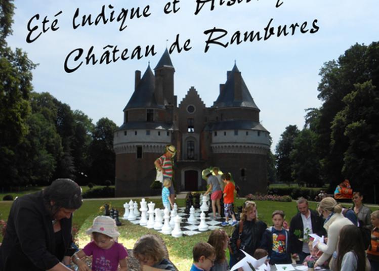 Les étés ludiques et Historiques à Rambures