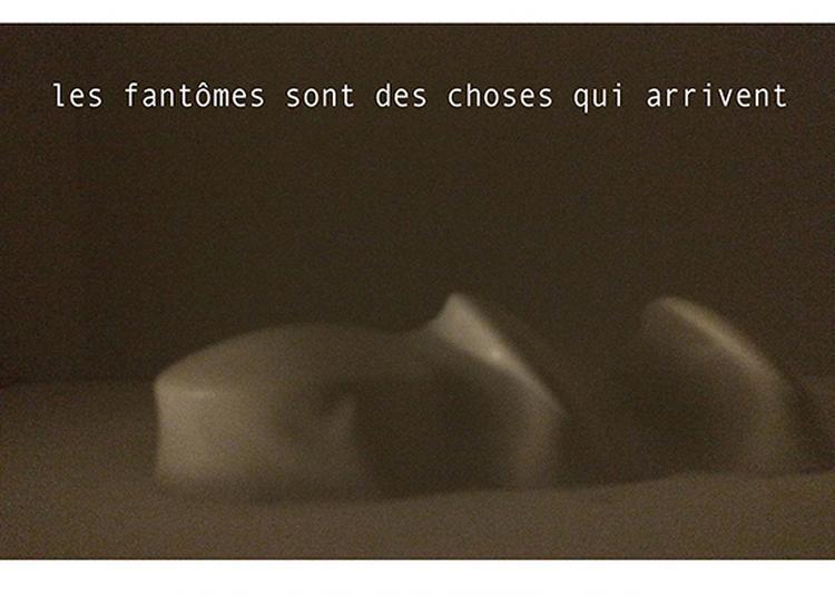 « Les Fantômes Sont Des Choses Qui Arrivent » à Nimes