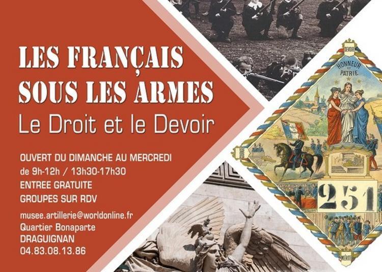 Les Français Sous Les Armes à Draguignan