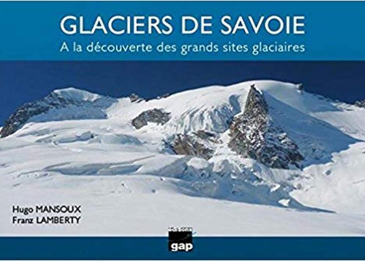 Les glaciers de savoie à Barraux