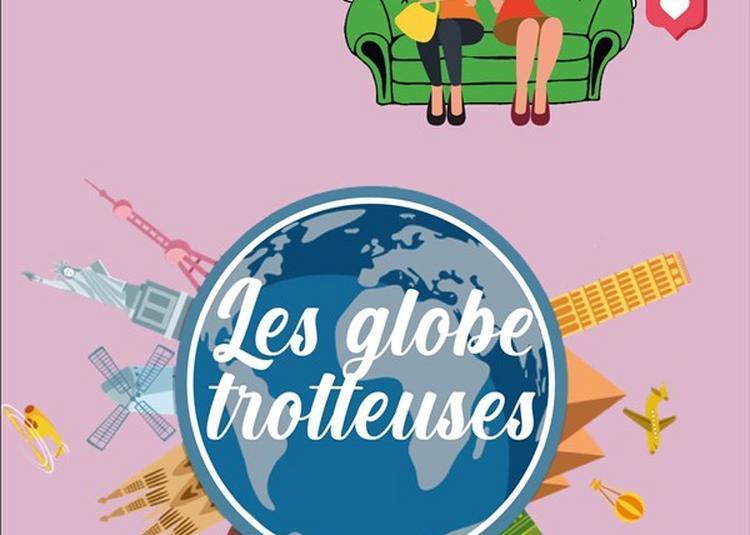 Les Globe Trotteuses à Bordeaux